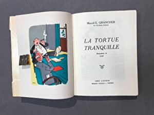 La tortue tranquille. Illustrations de Gad.