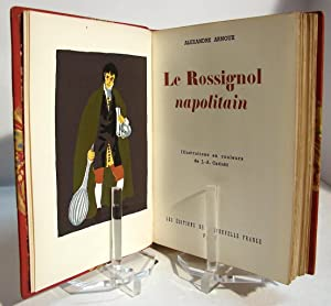 Le rossignol napolitain. Illustrations en couleurs de J.-A. Carlotti.