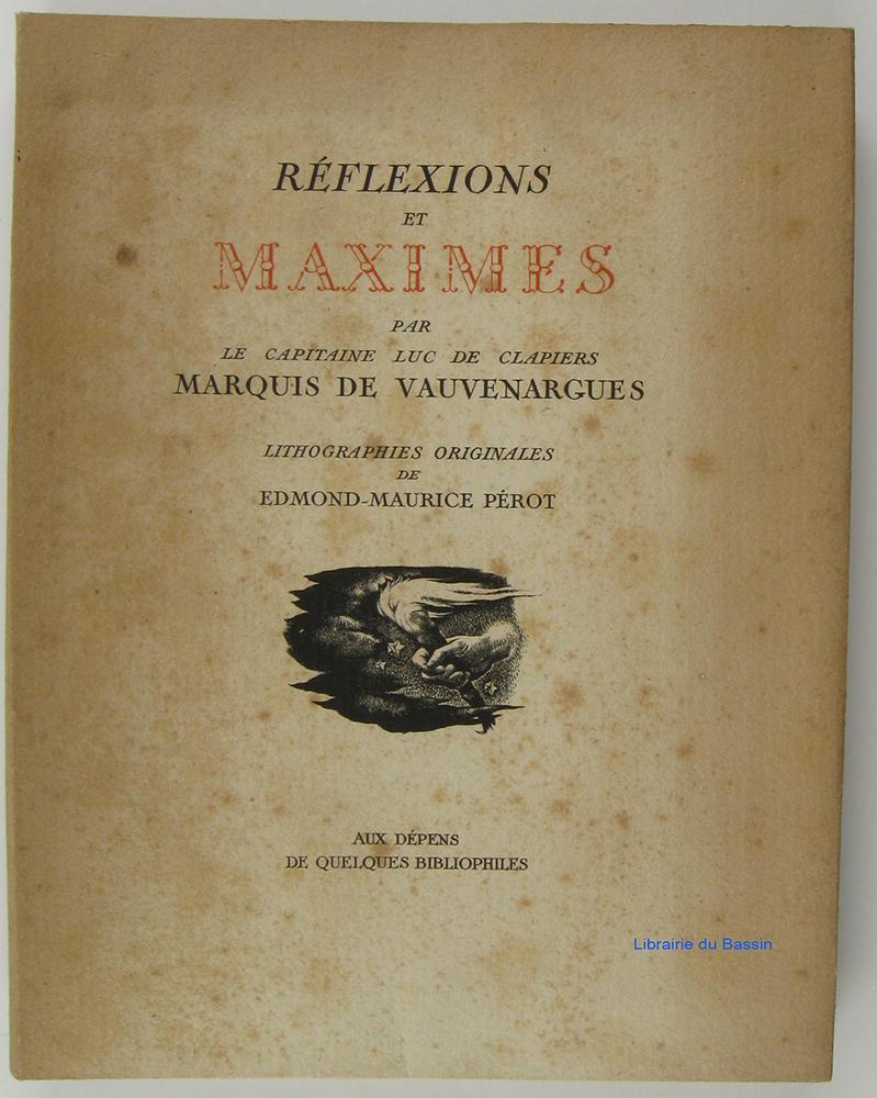 Reflexions Et Maximes By Capitaine Luc De Clapiers Marquis De Vauvenargues En Feuillets Sous Chemise Librairie Du Bassin