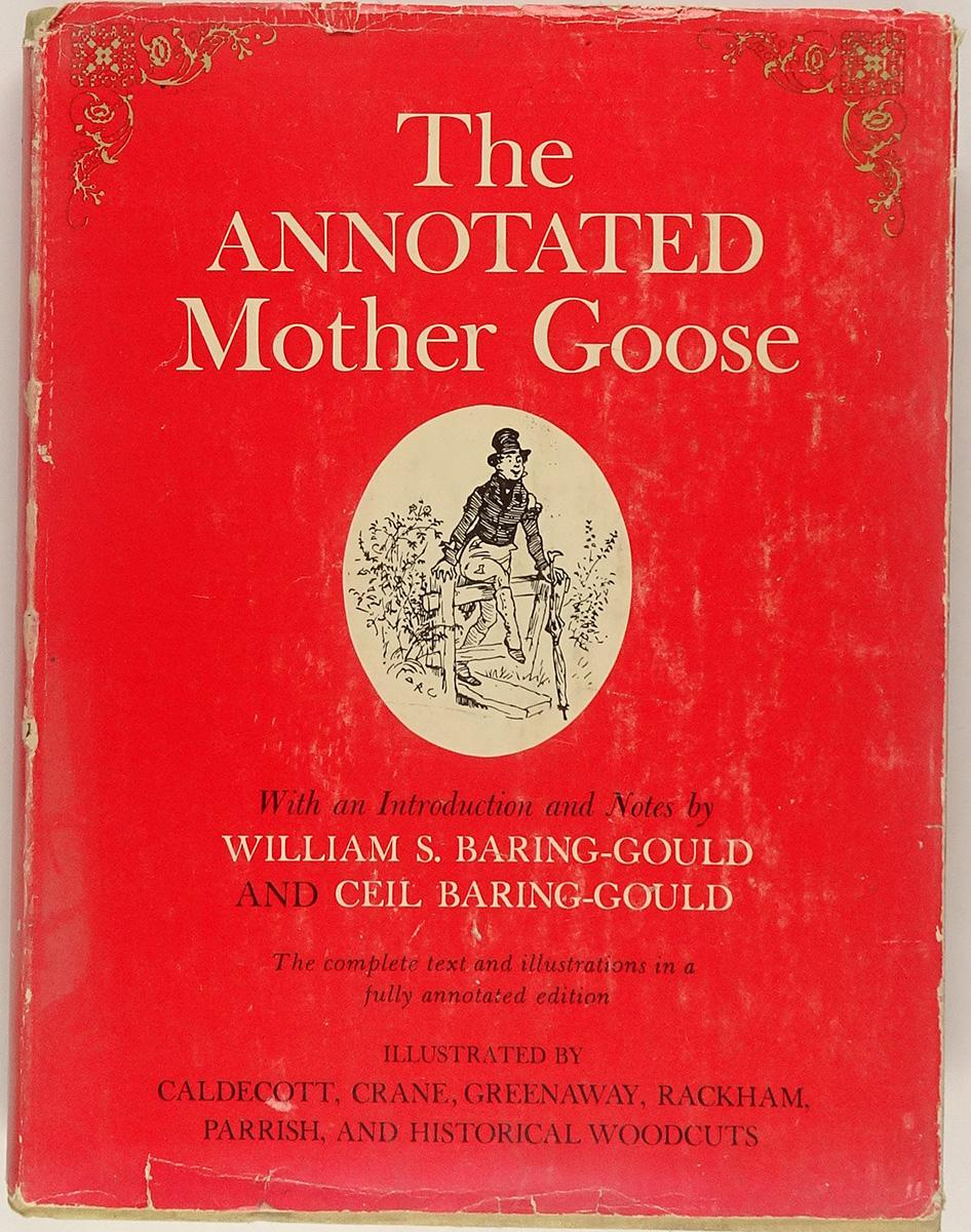 The annotated Mother Goose Nursery rhymes
