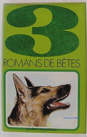 3 Romans de bêtes : Tal, le: Marguerite Dartigue Paul