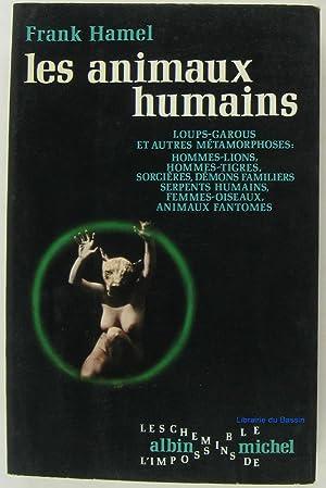 Les animaux humains: Frank Hamel