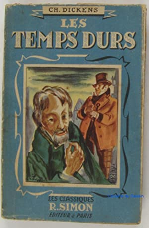 Les temps durs: Charles Dickens