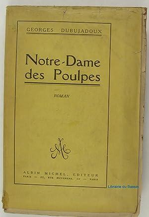 Notre-Dame des Poulpes: Georges Dubujadoux