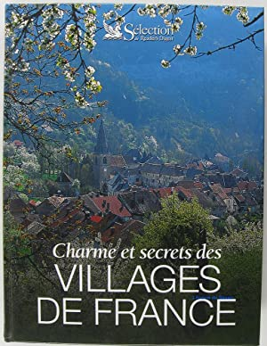 Charmes et secrets des villages de France