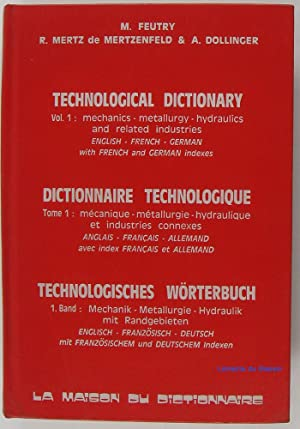 Technological dictionary Dictionnaire technologique Technologisches wörterbuch
