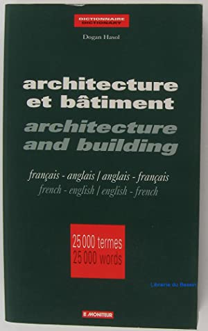 Architecture et bâtiment Architecture and building