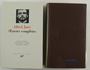 Alfred Jarry Oeuvres complètes, tome I