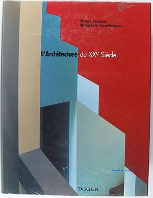 L'Architecture du Xxe siècle: Peter Gössel Gabriele