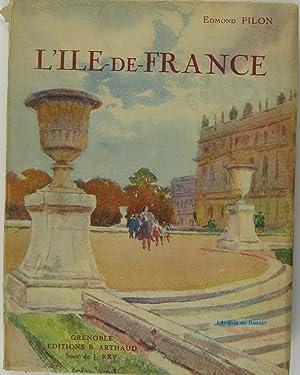L'île-de-France: Edmond Pilon