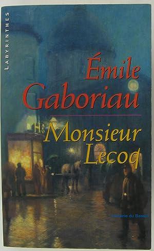 Monsieur Lecoq: Emile Gaboriau