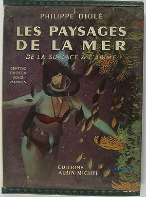 Les paysages de la mer De la: Philippe Diolé