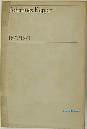 Johannes Kepler 1571/1971: Collectif