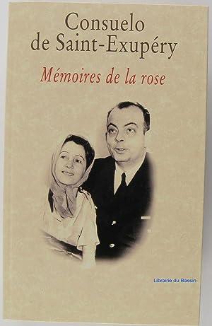 Mémoires de la rose: Consuelo de Saint-Exupéry,