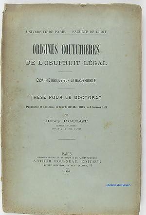 Origines coutumières de l'usufruit légal Essai historique: Henry Poulet