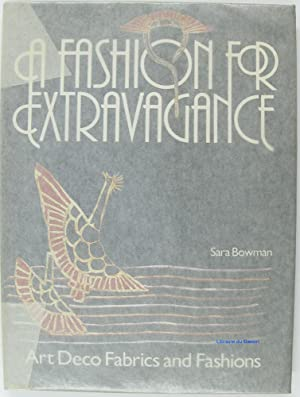 A fashion for extravagance Art Deco fabrics and fashions