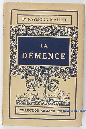 La Démence: Dr Raymond Mallet