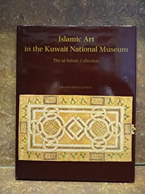 THE AL-SABAH COLLECTION: ISLAMIC ART IN THE KUWAIT NATIONAL MUSEUM