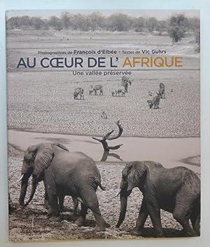 Au coeur de l'Afrique : Une vallée: Vic Guhrs François