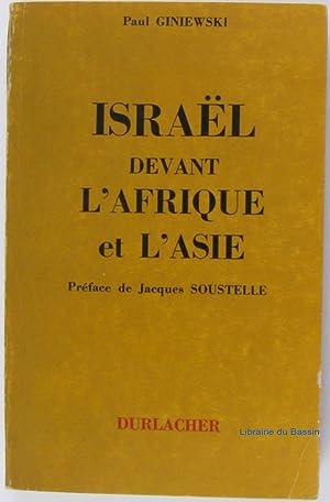 Israël devant l'Afrique et l'Asie: Paul Giniewski