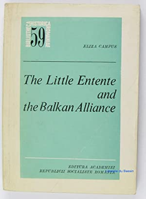 The little entente and the balkan alliance: Eliza Campus