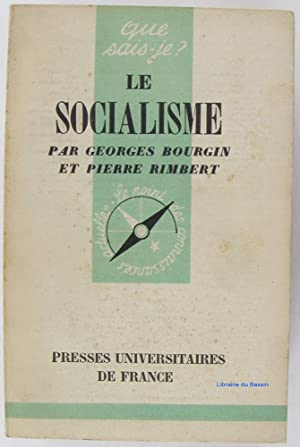 Le socialisme: Georges Bourgin Pierre