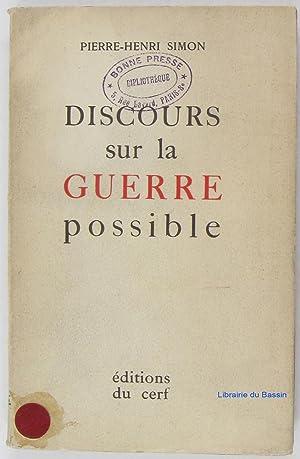 Discours sur la guerre possible: Pierre-Henri Simon