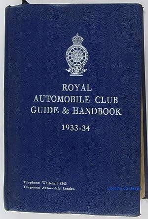 Royal Automobile Club Guide & Handbook 1933-34: Collectif