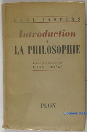 Introduction à la philosophie: Karl Jaspers