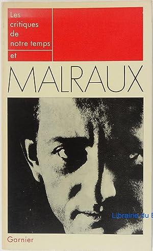 Les critiques de notre temps et Malraux: Pol Gaillard