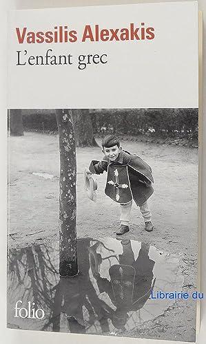 L'enfant grec: Vassilis Alexakis