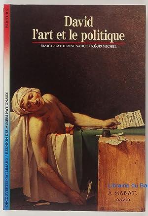 David : L'Art et le Politique: Régis Michel Marie-Catherine