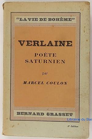 Verlaine Poète saturnien: Marcel Coulon