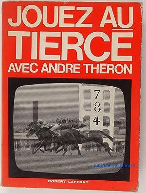 Jouez au Tiercé: André Théron