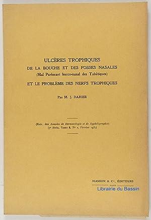 Ulcères trophiques de la bouche et des: J. Darier