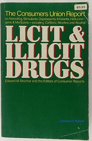 Licit & illicit drugs: Edward M. Brecher