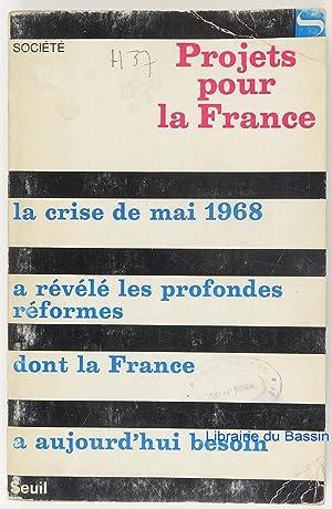 Projets pour la France: Collectif