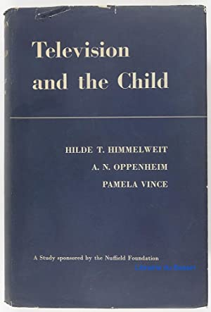 Television and the child: Hilde T. Himmelweit