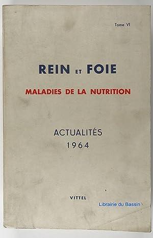 Rein et foie Maladies de la nutrition: Collectif