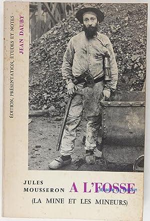 A L'Fosse ( La mine et les: Jules Mousseron