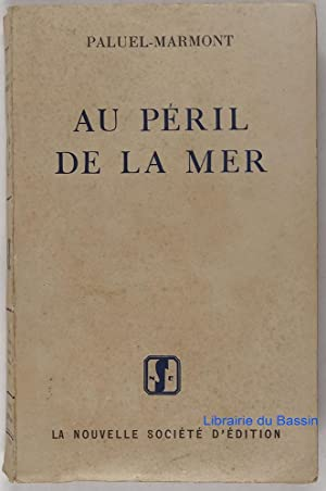 Au péril de la mer: Paluel-Marmont
