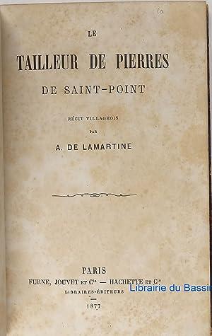 Le tailleur de Pierres de Saint-Point Récit: A. de Lamartine