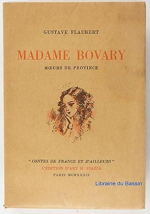 Madame Bovary Moeurs de Province: Gustave Flaubert