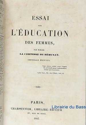 Essai sur l'éducation des femmes: Comtesse de Rémusat