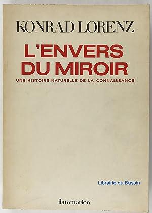L'envers du miroir Une histoire naturelle de: Konrad Lorenz