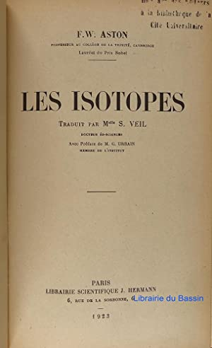 Les isotopes: F. W. Aston