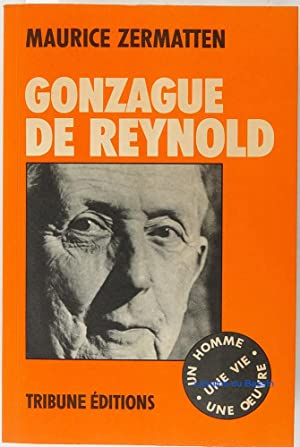 Gonzague de Reynold: Maurice Zermatten