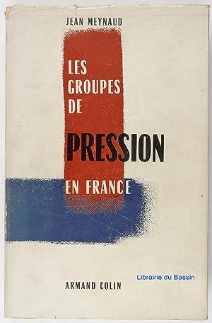 Les groupes de pression en France: Jean Meynaud