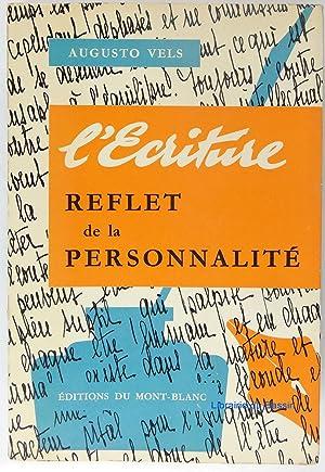L'écriture Reflet de la personnalité: Augusto Vels