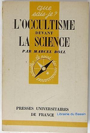 L'occultisme devant la Science: Marcel Boll